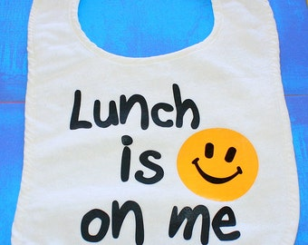 Baby Bib - Lunch Is On Me