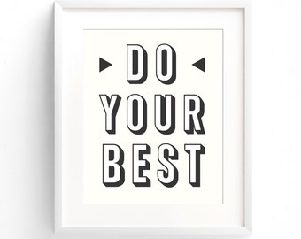 Do Your Best - A4 Print. Modern inspirational quote (in Light Cream, Black and White)