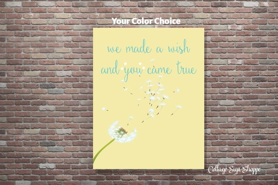 We Made A Wish And It Was You We Made: We Made A Wish And You Came True Nursery Decor DIGITAL YOU