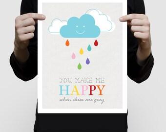 colourful childrens print- you make my happy skies are grey gray cloud - art kids room, nursery, girl boy gender neutral rain saying artwork