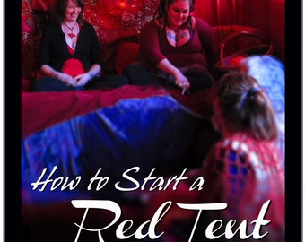 How to Start a Red Tent
