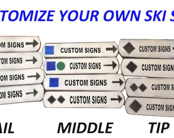 CUSTOM SKI Signs for your Wedding, Engagement Party, or any Ski themed Party