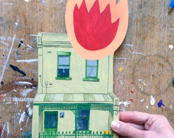 A hand painted house on fire, No. 2 in a new series