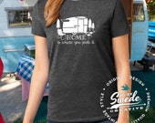 Home Is Where You Park It shirt, Camping T-shirt, Vintage Camper, Trailer, Glamping Shirt, Gypsy Soul, Vacation T-shirt