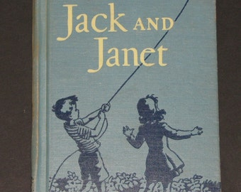 1949 With Jack and Janet - Basic Reading Primer in Tip and Mitten series first grade reader