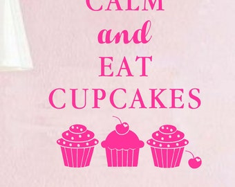 Vinyl Wall Decal- Keep Calm and Eat Cupcakes- Kitchen Bakery Cupcake Decor Vinyl Wall Decal