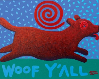 Woof Y'All acrylic painting on canvas copyright Hillary vermont
