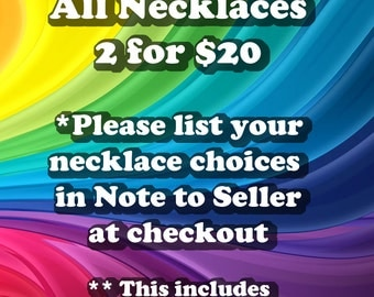 2 for 20 Necklaces