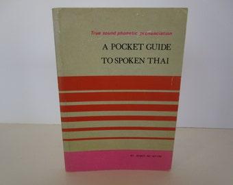 A Pocket Guide to Spoken Thai  - Thailand - Travel Guide - Tourist