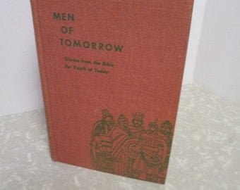 MEN OF TOMORROW Youth Bible Stories Vintage Book 1950s