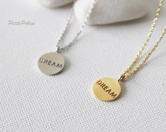 Dream Necklace in Silver/ Gold. Charm Necklace. Layering Necklace. Inspirational Jewelry. Graduation Gift. Everyday Wear (PNL-135)