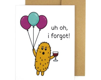 I'm Sorry Card, I Forgot, Belated Birthday Cards, Bad Friend, Anniversary Gift, Wine Lovers