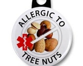 ALLERGIC to TREE NUTS Allergy Medical Alert Zipper Pull Charm (Choose Size and Backing Color)