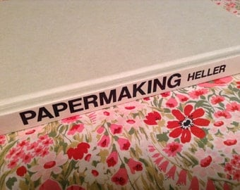 Papermaking by Jules Heller Craft Book How To Guide