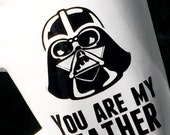 Star Wars Darth Vader Coffee Mug, you are my father, gift idea