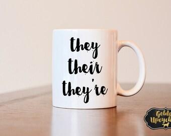 They Their They're Mug, Funny Mug, Gag Gift, Funny gift, Teacher mug, funny teacher mug, spelling mug, gift for teacher