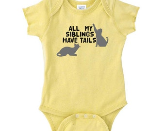 All My Siblings Have Tails Infant OnePiece Bodysuit Creeper Crawler