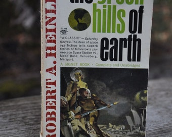 The Green Hills of Earth by Robert Heinlein, author of Starship Troopers, classic science fiction novel