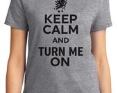 Keep Calm And Turn Me On Valentine Women's T-shirt Short Sleeve 100% Cotton S-2XL Great Gift (TF-VA-028)