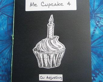 Don't Call Me Cupcake 4: On Adjusting - A5 Perzine
