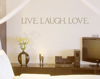 Live Laugh Love Vinyl Wall Lettering - Vinyl Wall Art Decal - Wall Deal - Vinyl Wall Decal