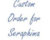 Custome order for Seraphima