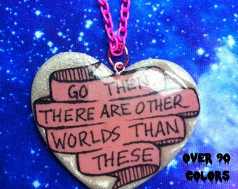 Go Then. There Are Other Worlds Than These Resin Necklace, Dark Tower, Stephen King