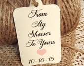 Bridal Shower Favour Tag From My Shower To Yours Shower Custom Colours Gift Tag Shower Gift Tag Label Heart Pink Handwritten Personalized