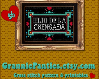 NOT a cross stitch pattern 300/200DPI PRINTABLE JPG files 5x7 + 8x10 Hijo de la chingada white + black backgrounds No sew - print frame it-