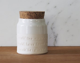 quote urn on collared shape. your choice of size, clay, glaze, text, and stamp options.  urn for ashes or pet urn.