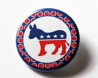 Democrat Pin, Election Pin, Pinback buttons, Lapel Pin, Red White Blue, Election Year, US Election 2016, Democrat Supporter (5569)