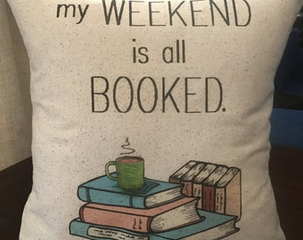 Mothers Day, Book reading pillow quote, nerd, geek, teacher, book club, 12x12