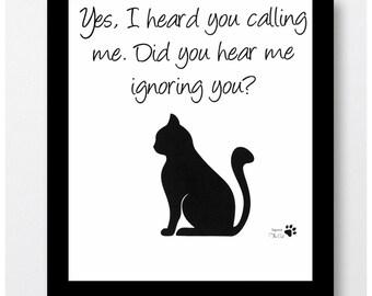 Cat Art Print, Cat Pictures, Cat Humor, Cat Humor Print, Cat Humor Wall Art, Cat Quotes, Cat Humor Quotes, Cat Lovers, Cat Lover Gifts,
