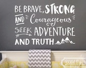 Be brave strong and courageous seek adventure and truth, Explorer Nursery, arrows, mountains,Vinyl wall decal Nursery Joshua 1:9 JOS1V9-0014