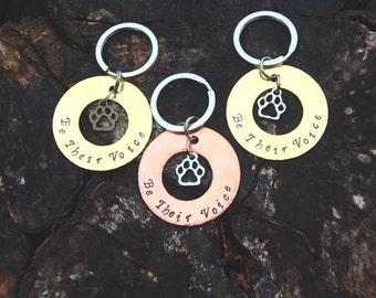 Be Their Voice Keychain, Dog Advocate Keychain, Cat Advocate Keychain, Dog Gift, Gifts for Her, Gifts for Him, Paw Keychain, Christmas Gift
