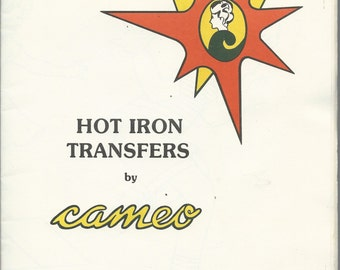 1977 Vintage Book of HOT IRON TRANSFER Patterns by Cameo - Especially for Girls - Number 620 - Pages are 28 x 44cm - To use with Tube Paint