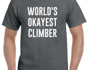 Rock Climber Shirt-World's Okayest Climber Gift Rock Climbing