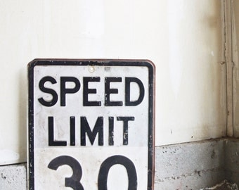 SALE - Vintage Embossed Speed Limit Sign - Speed Limit Sign 30 - Vintage Traffic Signs - Vintage Metal Signage - Industrial Signs - Street