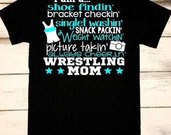 Wrestling Mom - Wrestler's Mom - Wrestling - Wrestling Shirt - Sports Mom - Proud Wrestler's Mom - Wrestling Mom Shirt - Pro Wrestling