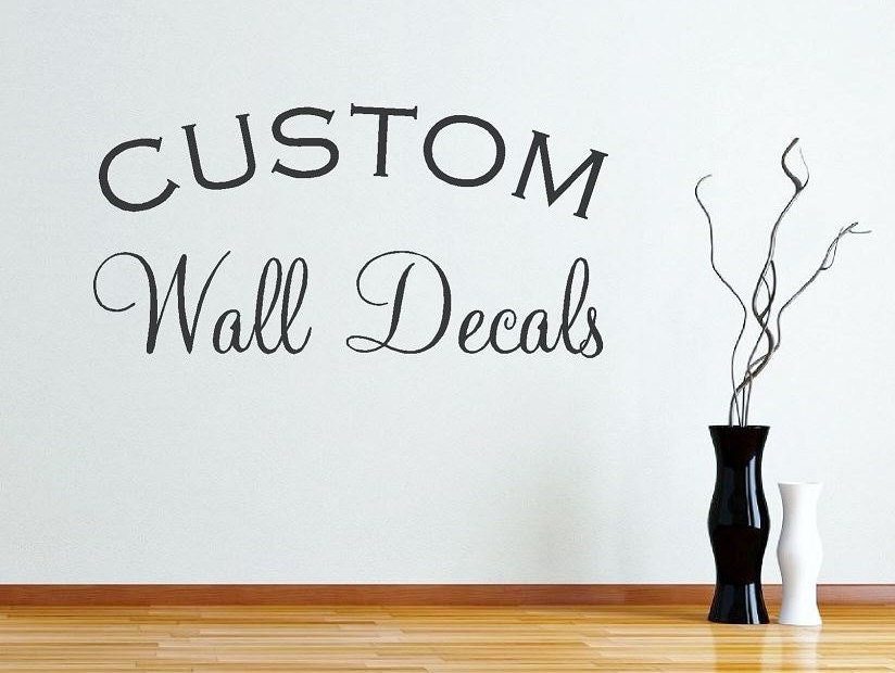 Create Your Own Wall Decals Custom Wall by