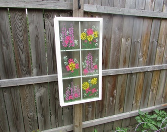 GORGEOUS 1970s  Window 6 Windowpanes Handpainted with Flowers, Garden Decoration, Shabby Chic. Cottage Chic.