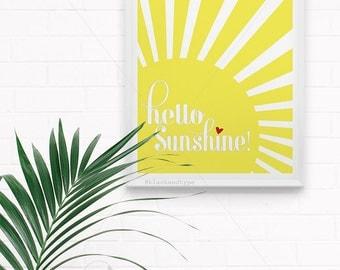 Hello Sunshine || yellow print, typography art, hello sunshine print, typography print, morning print, sunshine print, sun print, A3