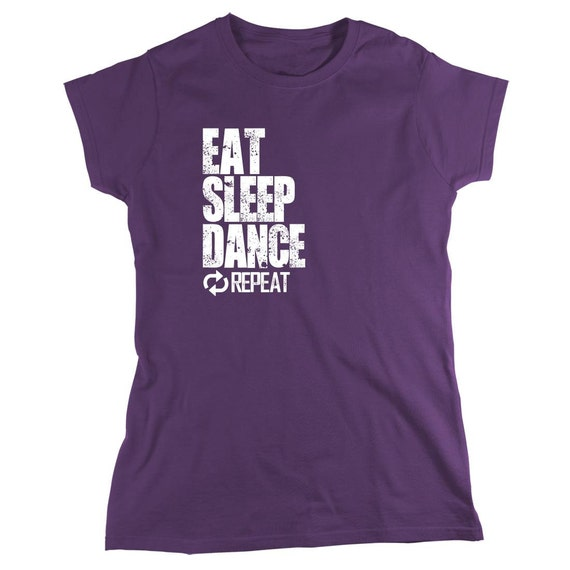 Eat Sleep Dance Repeat Shirt - Gift Idea, ballerina, step - ID: 1091