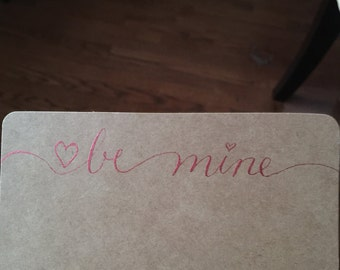Hand Crafted Valentine: Be Mine, With Love