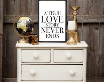 A True Love Story Never Ends - Wood Sign
