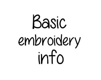 Basic Embroidery Info