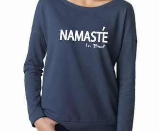 Namaste in Bed Women tshirt tee long sleeve size S,M,L,XL