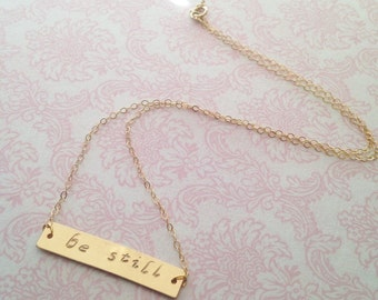"Hand Stamped ""Be Still"" Gold Filled Bar Necklace // Christian Necklace // Bible Verse Necklace"