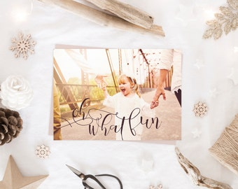 Oh What Fun Christmas Holiday Cards with Photos - Printable or Printed Year in Review or Collage