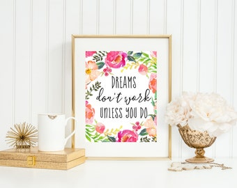 Inspirational Art Print, Dreams Don't Work Unless You Do, Office Art, Watercolor Print